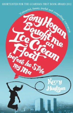 Tony Hogan Bought Me An Ice Cream Float Before He Stole My Ma - a great book and the best name given to anything since the emergence of the band Joe Lean and the Jing Jang Jong!